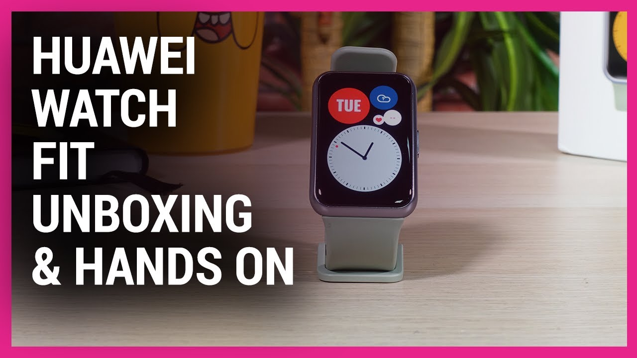 Huawei Watch Fit Unboxing And First Look Youtube We use cookies to improve our site and your experience. huawei watch fit unboxing and first look