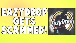 EazyDrop Gets Scammed By GODLY Scammer! *MUST WATCH* | Fortnite Save The World (The Fortnite Fuzz)