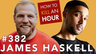 James Haskell  What a Flanker! #382  How To Kill An Hour
