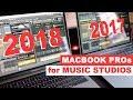 2018 MacBook Pro for music studios - 2017 vs 2018 MacBook Pro