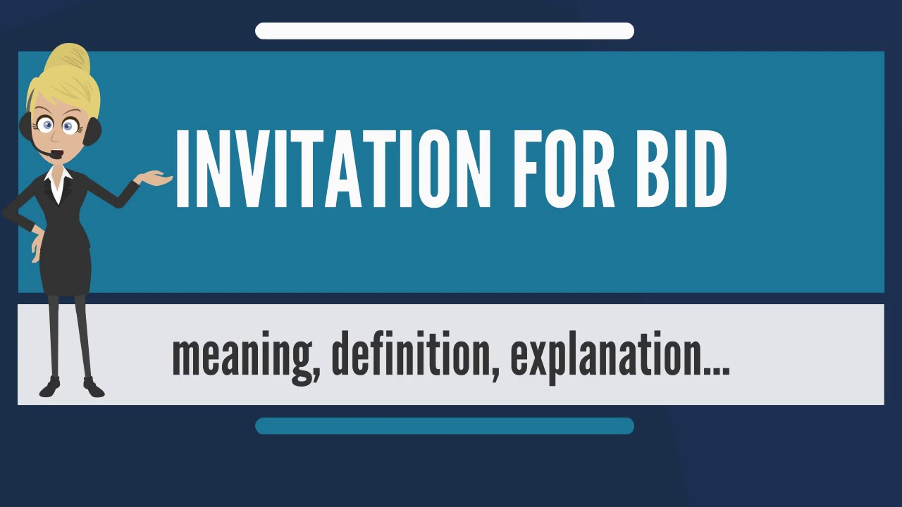What is invitation for bid what does invitation for bid mean what is invitation for bid what does invitation for bid mean invitation for bid meaning stopboris Image collections