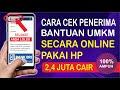 Cara Cek Bantuan UMKM 2 4 juta Secara Online Pakai HP