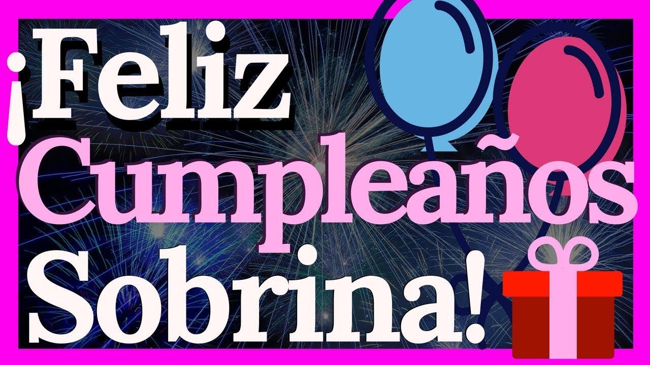 Tarjetas De Cumpleaños Para Una Sobrina Querida Y Especial Youtube