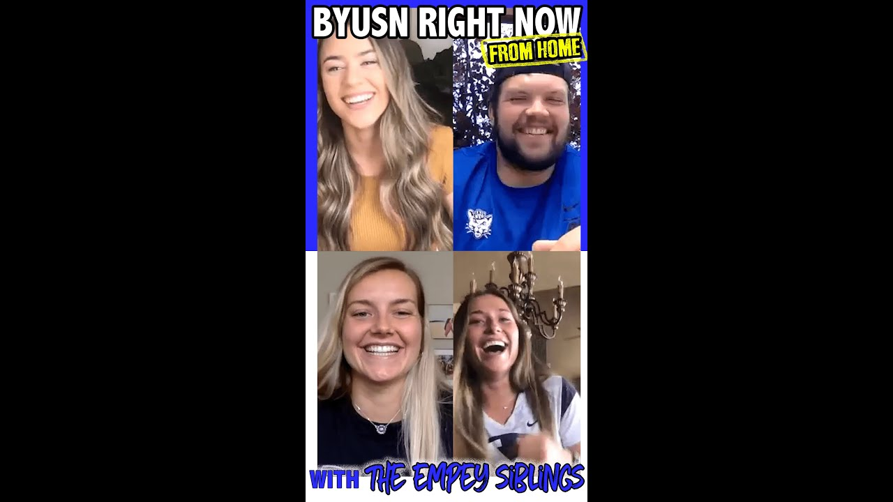 Byusn Right Now From Home Zooming With The Empey Siblings Youtube