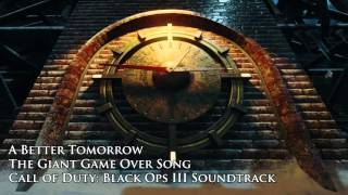 """The Giant Game Over Song (Black Ops III """"The Giant"""" DLC) """"A Better Tomorrow"""""""