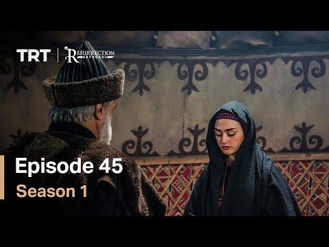 Resurrection Ertugrul Season 1 Episode 45
