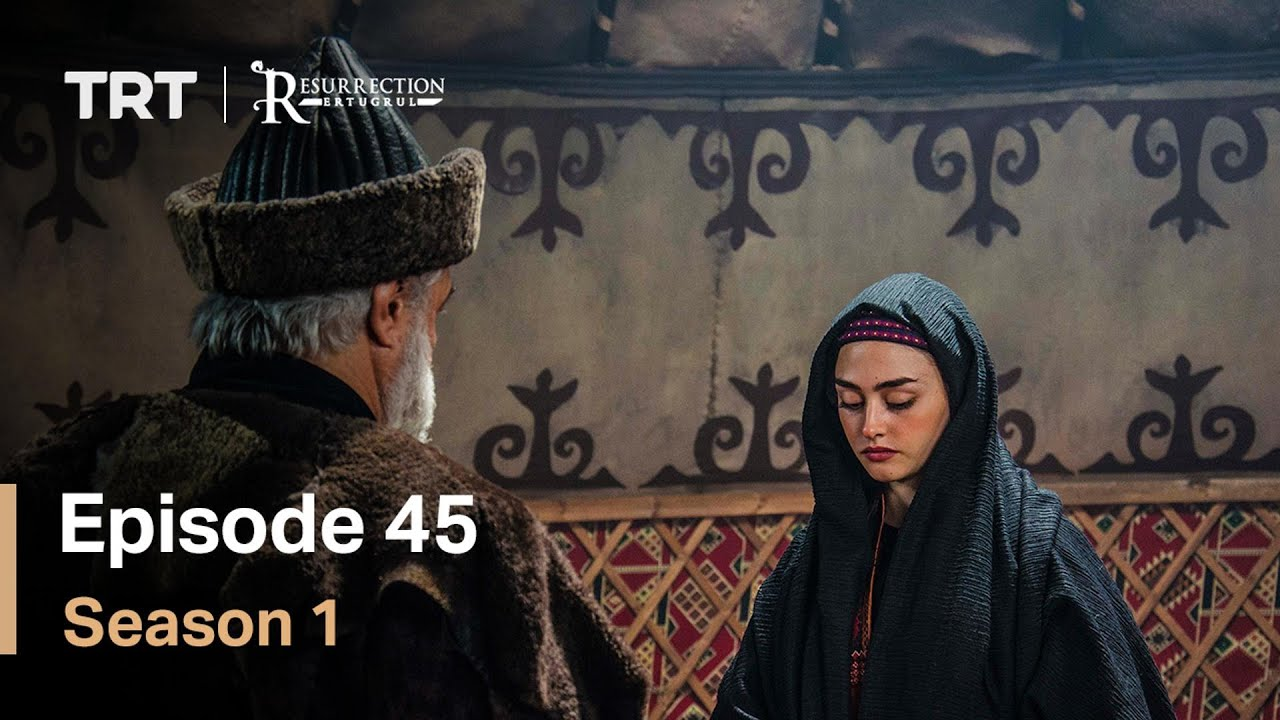 Resurrection Ertugrul Season 1 Episode 45 (English Subtitles)