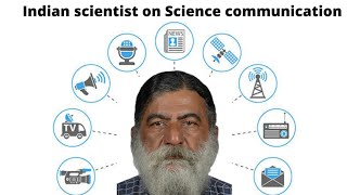 Indian Scientist reacts on Science Communication of India