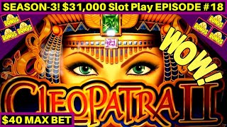 High Limit CLEOPATRA 2 Slot Machine HANDPAY | 2 Handpay Jackpots | Season 3 | EPISODE #18
