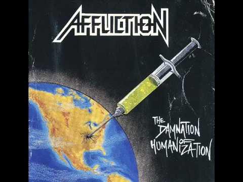 Affliction - The Damnation Of Humanization 1992 full album
