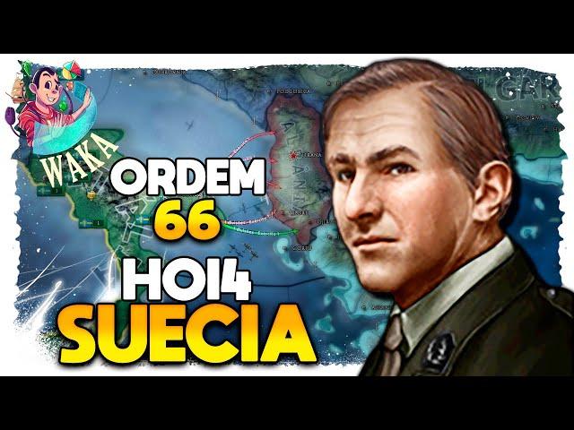 Executar ORDEM 66 - HOI4 Suécia (2021) #02 - Gameplay PT BR
