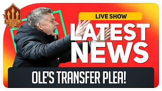 Solskjaer's Transfer Plea! Man Utd Transfer News