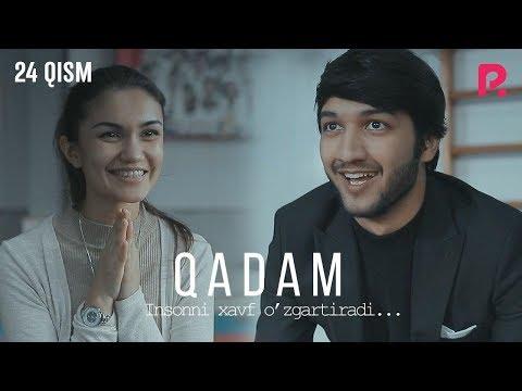 Qadam (o'zbek serial) | Кадам (узбек сериал) 24-qism