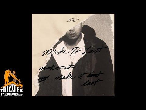 P-Lo Ft. 1-O.A.K. - Make It Last [Prod. Kuya Beats, 1-O.A.K., Drew Banga, Billion Coast]