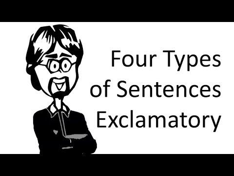 Exclamatory Sentences: Four Functional Sentence Types
