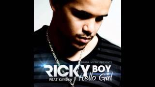Ricky Boy - Hello Girl feat. Kaysha (Flipz G. Remix)