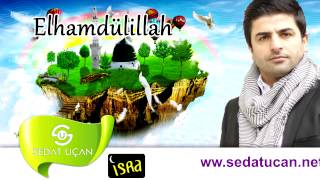 Sedat Uçan - Elhamdulillah