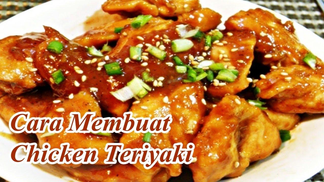 Cara Membuat Chicken Teriyaki Resep Kuliner