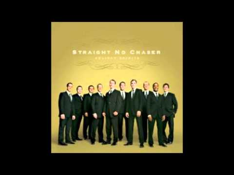 Straight No Chaser - Christmas Wish