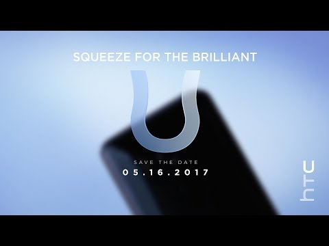 Announcing the new HTC U11 – Squeeze for the #BrilliantU Announcement Live Stream