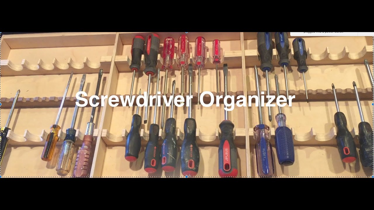 Screwdriver Organizer Youtube
