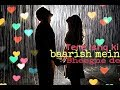 Tere Ishq Ki Baarish Mein (Ankit tiwari) New whatsapp status   Romantic video Whatsapp Status Video Download Free