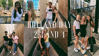 I MET MY FRIENDS IN HOLLAND! VLOG DAY 2,3 & 4