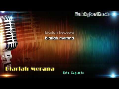 Rita Sugiarto - Biarlah Merana Karaoke Tanpa Vokal