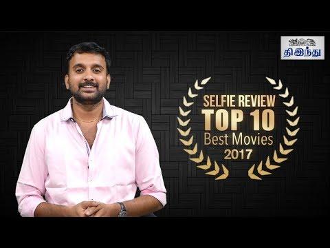 TOP 10 Best Movies 2017   Selfie Review
