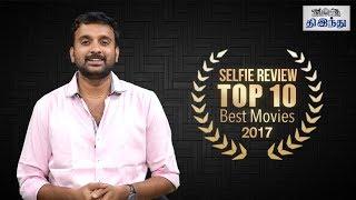 TOP 10 Best Movies 2017 | Selfie Review