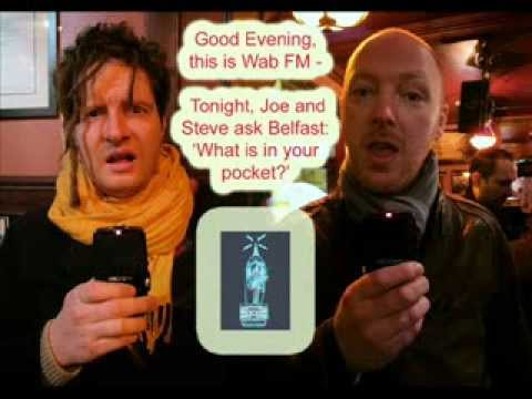WAB FM Presents 'What's in your pocket Belfast?'