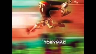 This Christmas (Joy To The World) - tobyMac