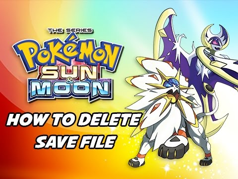 Pokémon Sun & Moon Tutorial - How to Erase Delete Save File (Walkthrough Guide) - YouTube