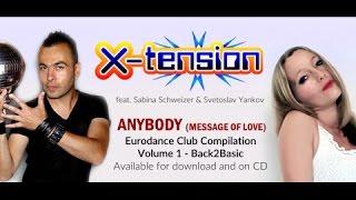 X-tension - Anybody (Message Of Love) - Eurodance Club Vol. 1 Short Teaser