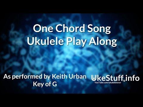 One Chord Song Ukulele Play Along Youtube