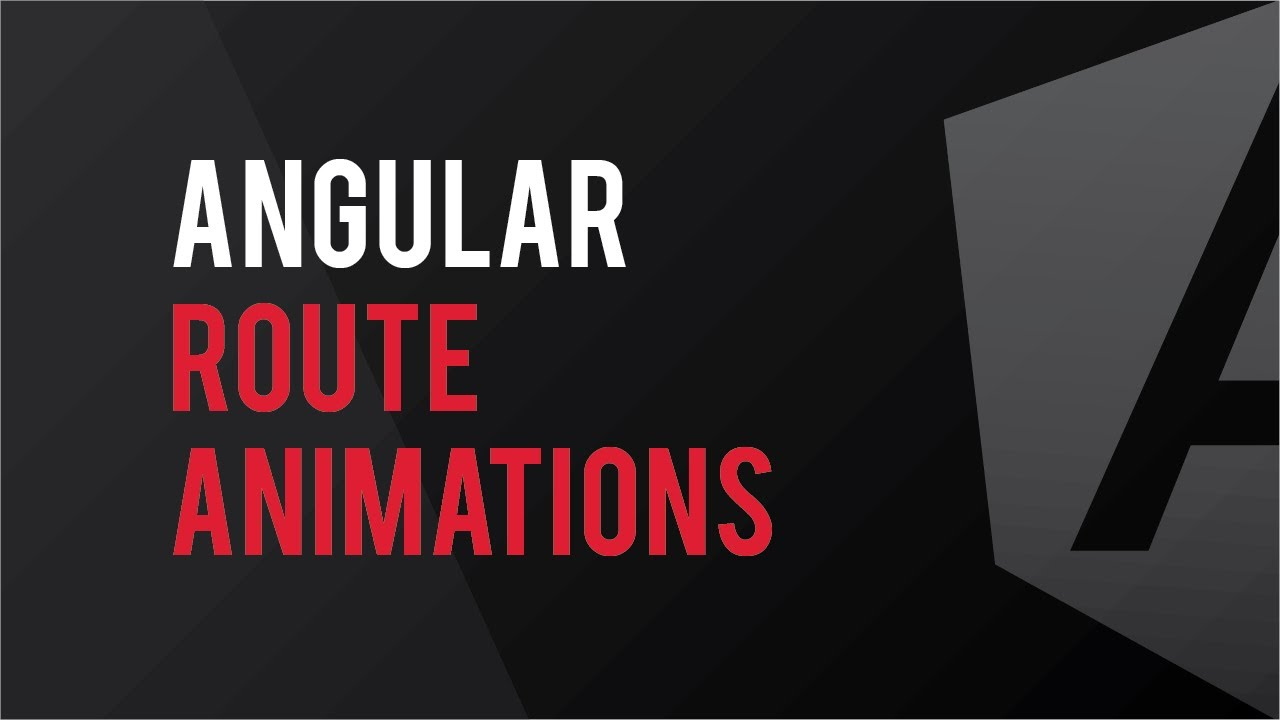 Hierarchical Routing Animations in Angular