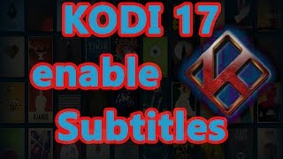 How to Add Subtitles on Kodi 17 Krypton