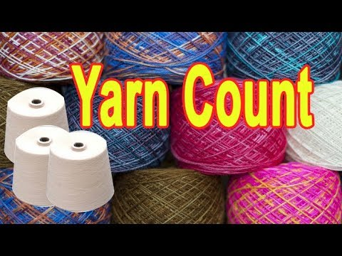 Yarn Count Understanding || What is yarn count?