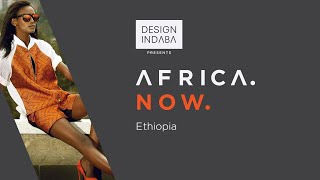 "Africa Now : Mahlet Afework ""Contemporary Fashion Inspired By Traditional Ethiopia"""