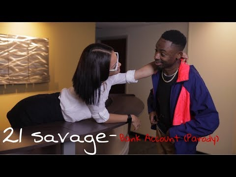 21 savage - Bank account (Parody) SONG LINK IN DESCRIPTION*