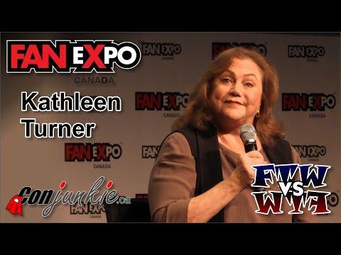 Kathleen Turner - FAN eXpo Canada 2017 - Full Panel