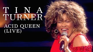 Tina Turner - Acid Queen (Live)
