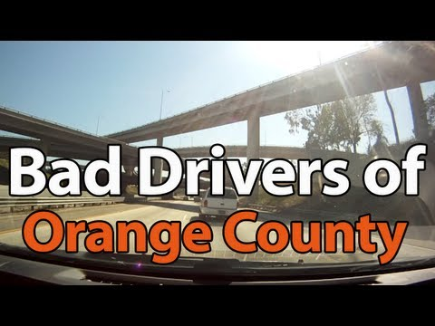 Bad Drivers of Orange County California