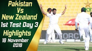 Pakistan Vs New Zealand  Highlights  1st Test Day 3  18 November 2018  PCB