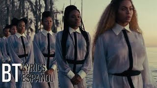 Beyoncé - Freedom ft. Kendrick Lamar (Lyrics + Español) Video Official