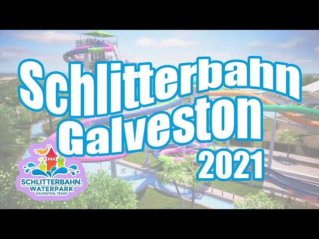 SCHLITTERBAHN GALVESTON   Galveston Texas Waterpark Schlitterbahn 2021   Galveston Island for Kids