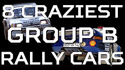 8 Craziest Group B Rally Cars
