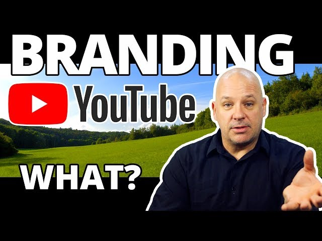 Why Build a Brand for Your Youtube Channel