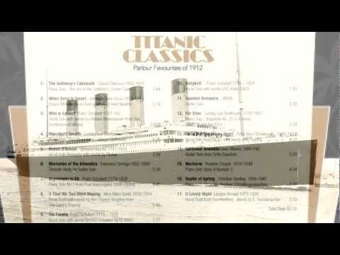 Titanic Classics ~ Classic Parlour Music from 1912