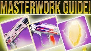 Destiny 2. Masterwork Weapons! How To Get, Re-roll, & Craft Masterwork Weapons. (Masterwork Cores)